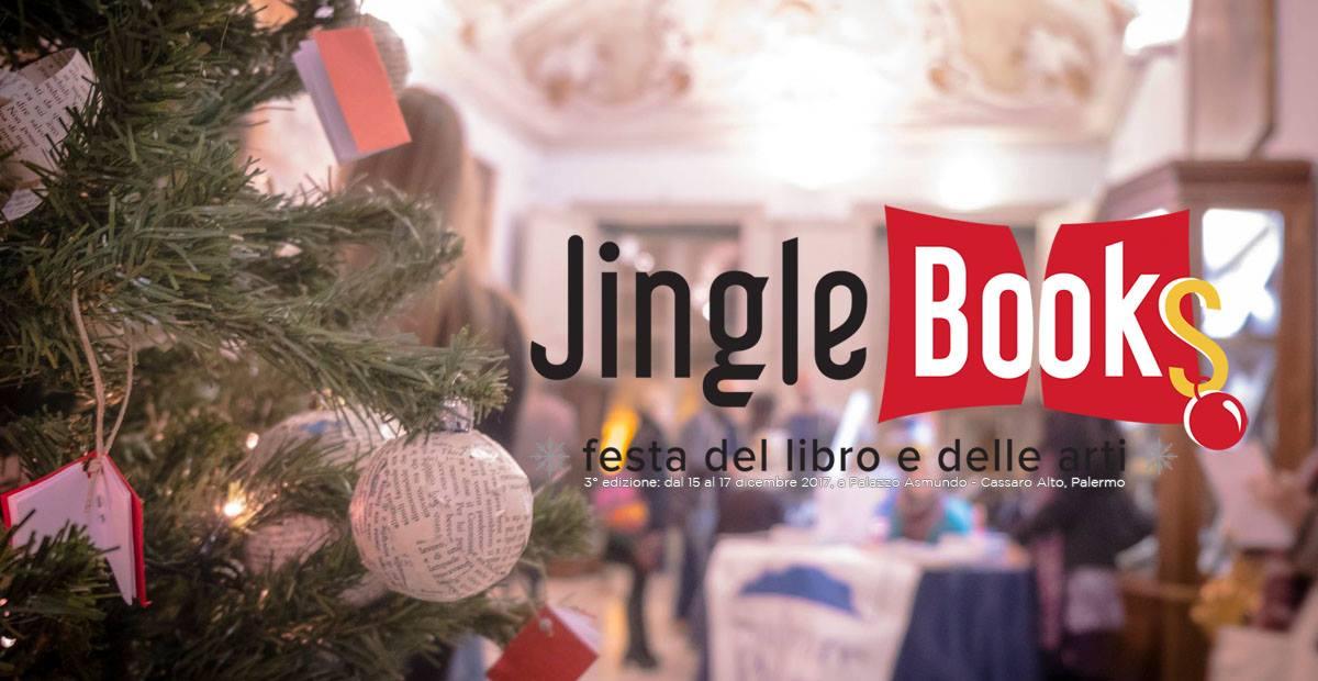 Jingle Books – FESTA del libro e delle arti - 3° edizione